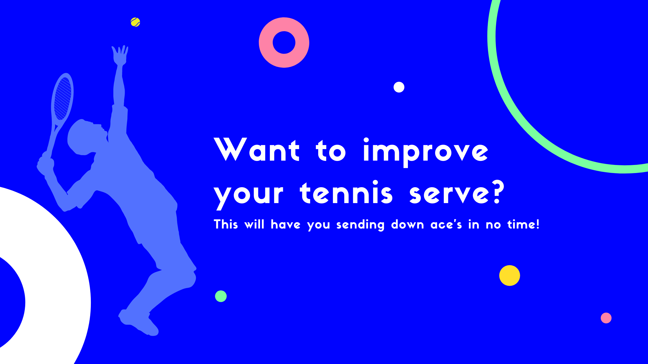 How to improve your tennis serve