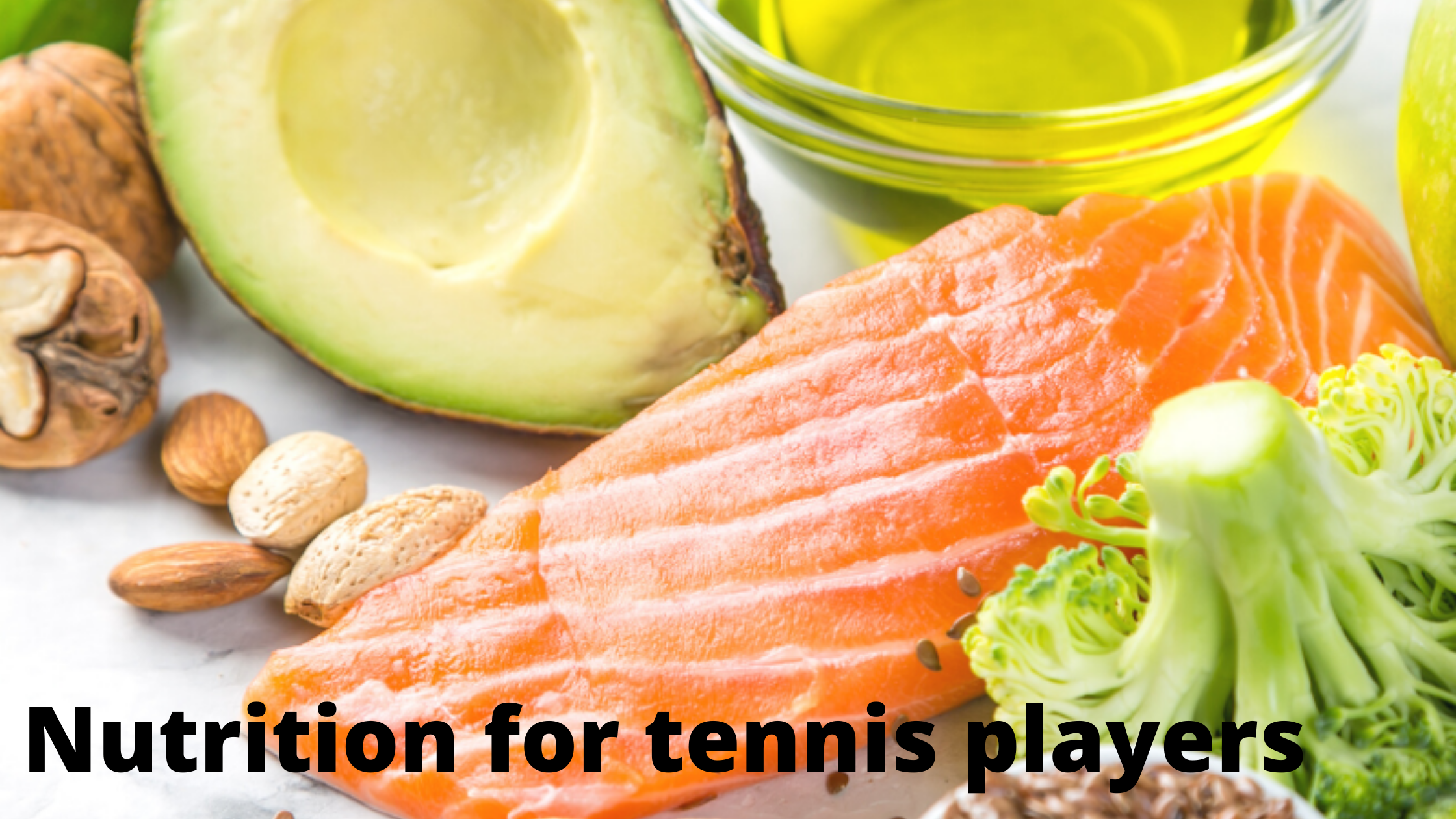 What you should eat to help you perform on the tennis court!