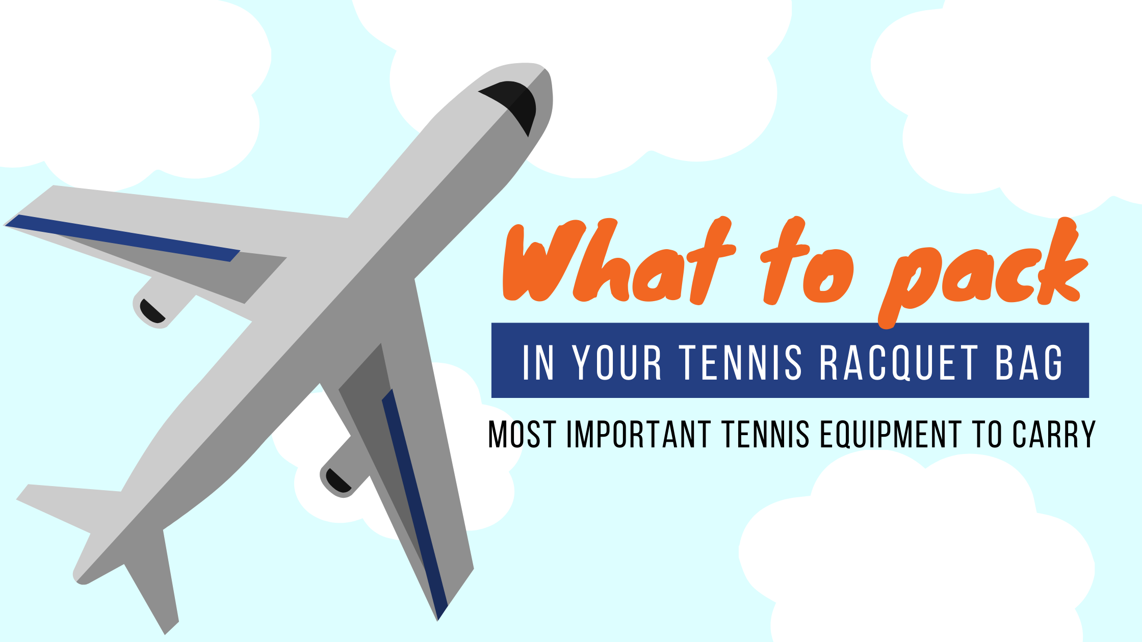 What Should be in Your Tennis Bag?